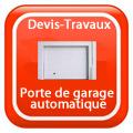 DEVIS-TRAVAUX-GRATUITS-Porte de garage automatique Devis Services