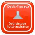 DEVIS-TRAVAUX-GRATUITS-Dégraissage hotte aspirante