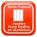 DEVIS-TRAVAUX-GRATUITS-Fenêtre - Porte fenêtre en aluminium
