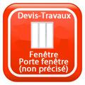 DEVIS-TRAVAUX-GRATUITS-Fenêtre - Porte fenêtre non précisé