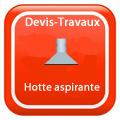 DEVIS-TRAVAUX-GRATUITS-Hotte aspirante