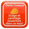 DEVIS-TRAVAUX-GRATUITS-Sciage et carottage (ouverture dans un mur) Devis Services