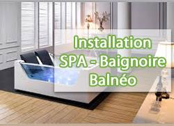 Installation SPA - Baignoire balnéo