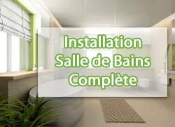 Installation salle de bains complète Devis Services