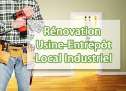 Rénovation usine, entrepôt, local industriel